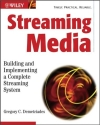 Streaming Media, Gregory C. Demetriades, ISBN: 0471209503