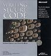 Writing Secure Code, Michael Howard and David LeBlanc, ISBN: 0735615888